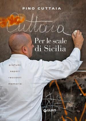 Per-le-scale-di-Sicilia-Pino-Cuttaia-libro