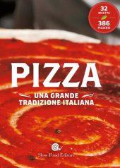 pizza libro slow food
