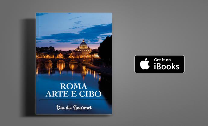 guida Roma, Arte e Cibo