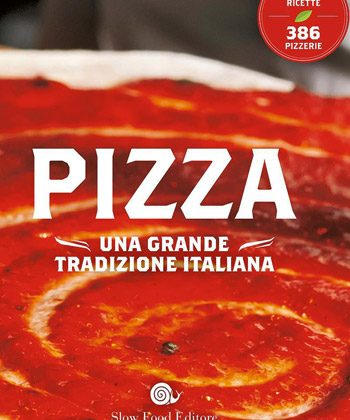pizza libro slow food